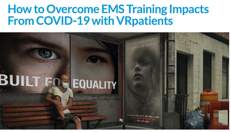 How to Overcome EMS Training Impacts From COVID-19 with VRpatients